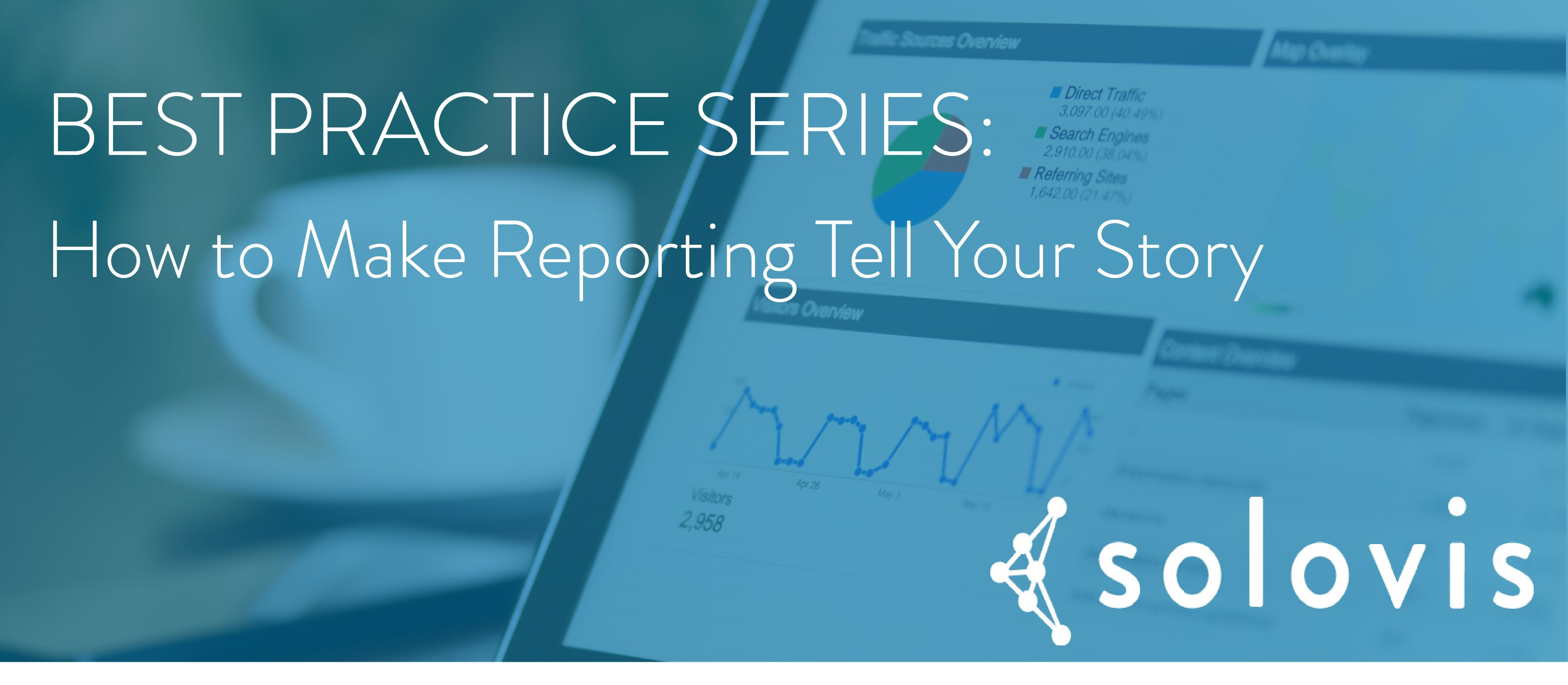How to make reporting tell your story