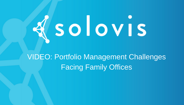 family office portfolio management challenges